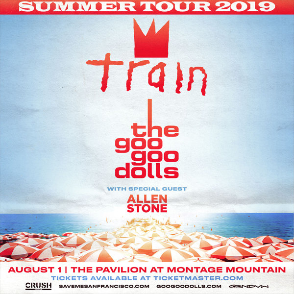 None -  Win tickets to see Train and The Goo Goo Dolls at Montage Mountain!