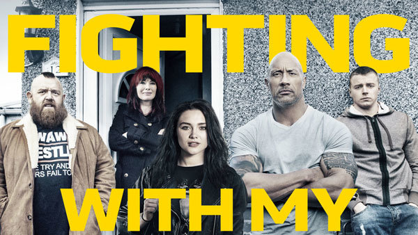 None - Win a 4-pack of tickets to see FIGHTING WITH MY FAMILY!