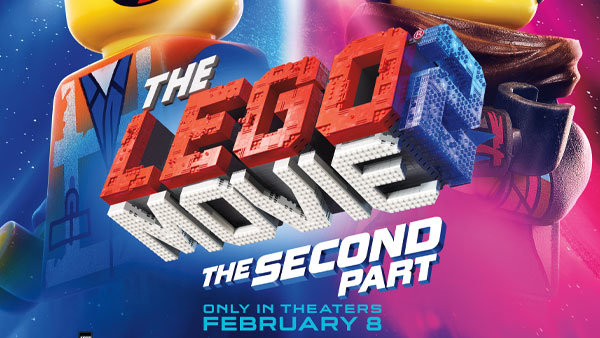None - Win a 4-pack of Fandango  tickets to see THE LEGO MOVIE 2: THE SECOND PART!