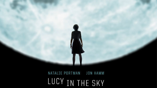 None - Win a 4-pack of tickets to see LUCY IN THE SKY starring Natalie Portman!