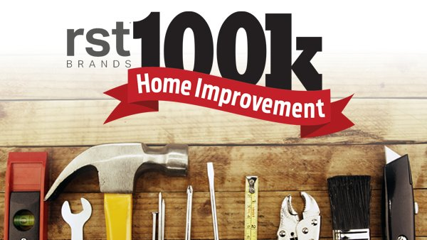 None -  RST Brands $100K Home Improvement Contest!