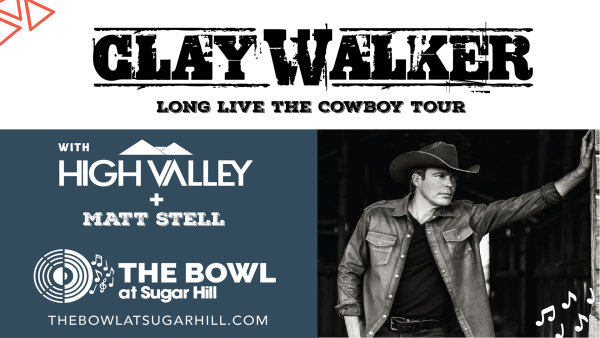None - Win tickets to see Clay Walker and Matt Stell in concert!