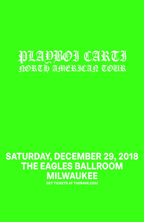 None - Win tickets to see Playboi Carti