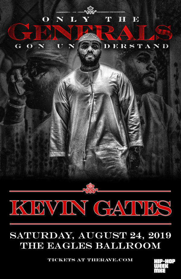 None - Win tickets to Kevin Gates