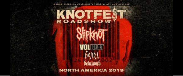 None - WIN TICKETS | Knotfest Roadshow featuring: Slipknot, Volbeat, Gojira, Behemoth