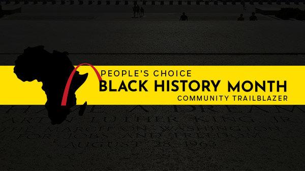 None - Black History Month People's Choice - Community Trailblazer