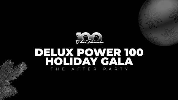 None - DELUX Power 100 Holiday Gala