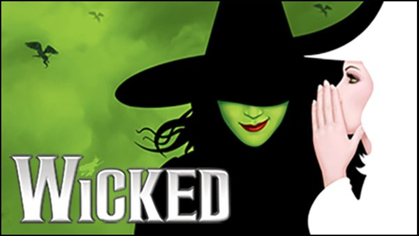 None - Win a WICKED Night Out!