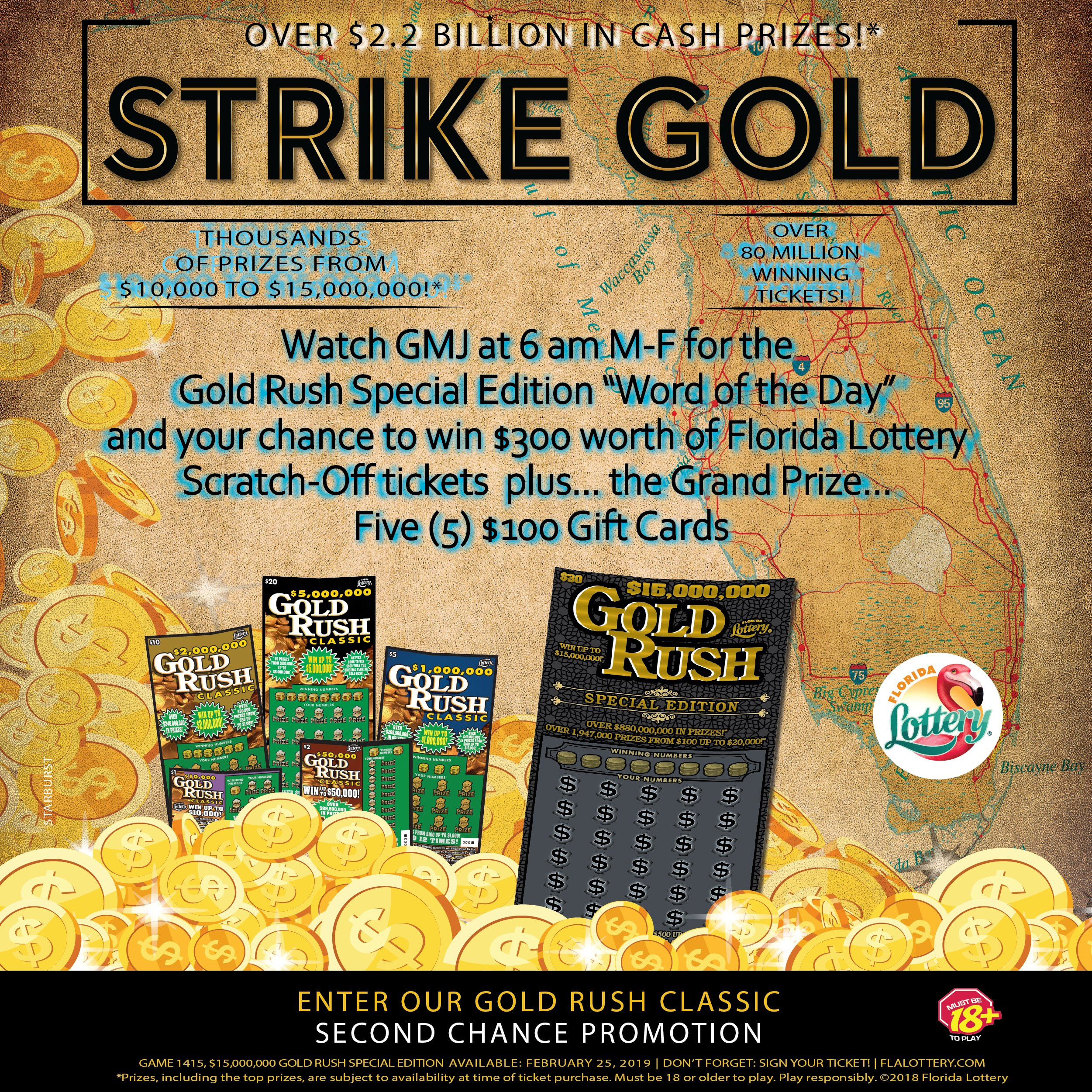 The Florida Lottery & WTLV/WJXX Gold Rush Special Edition