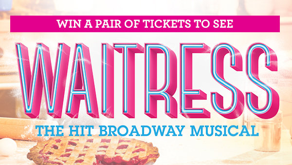 None -  Win A Pair of Tickets to See Waitress, the Musical on Broadway!