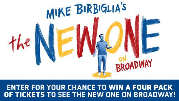 None -  Win A Four Pack of Tickets to See The New One on Broadway!