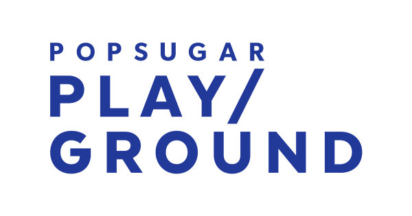 None - We Have Your  POPSUGAR Play/Ground Passes!