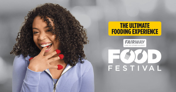 None -  Enter Win Tickets to the Fairway Food Festival Plus a $50 Fairway Market Gift Card!