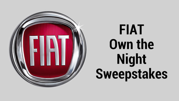None -  FIAT Own the Night Sweepstakes