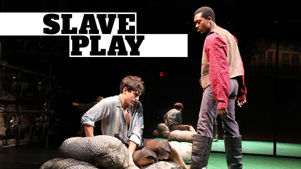 None - Enter For Your Chance to Win a Pair of Tickets to See 'Slave Play' on Broadway!