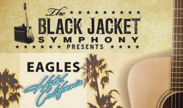 None - Win Tickets to see Black Jacket Symphony - Eagles!