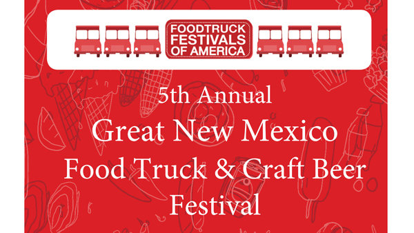 None - Win Tickets To The 5th Annual Great New Mexico Food Truck & Craft Beer Festival