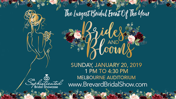 Brides & Blooms Brevard's Largest Bridal Show