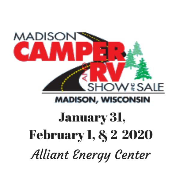 None - 2020 Madison Camper and RV Show and Sale