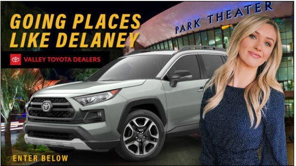 None - Going Places Like Delaney - Valley Toyota Dealers