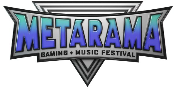 None - Win Tickets To Metarama Gaming + Music Festival!