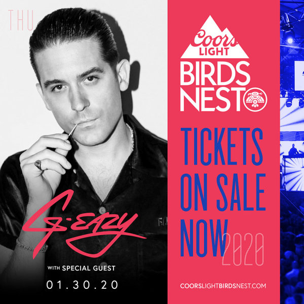 None - Win Tickets To See G-Eazy @ The Coors Light Birds Nest!