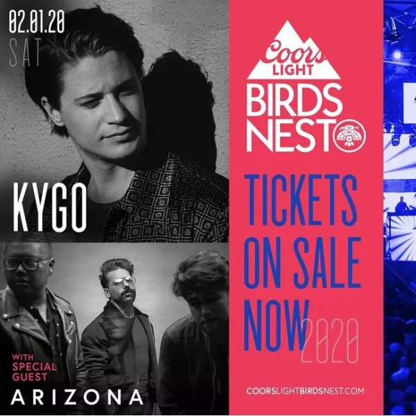 None - Win Tickets To See Kygo @ The Coors Light Birds Nest!
