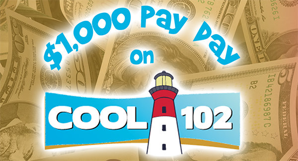 None - $1000 Payday on Cool102