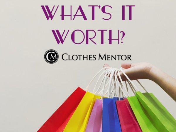 None - What's It Worth with Clothes Mentor