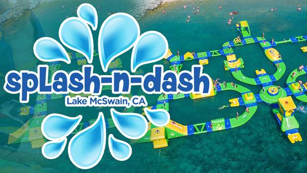 None - Splash-N-Dash Aqua Park!