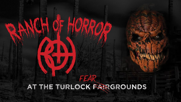 None - Ranch of Horrors in Turlock!