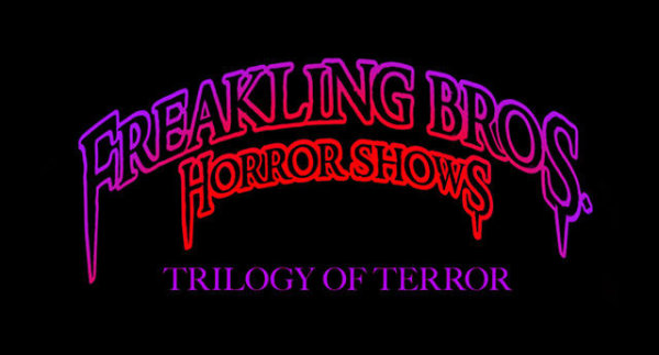 None - Freakling Bros. The Trilogy of Terror