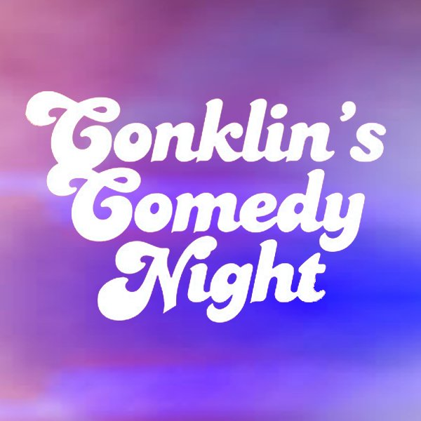 None - Win Tickets to Conklin's Comedy Night at Parx