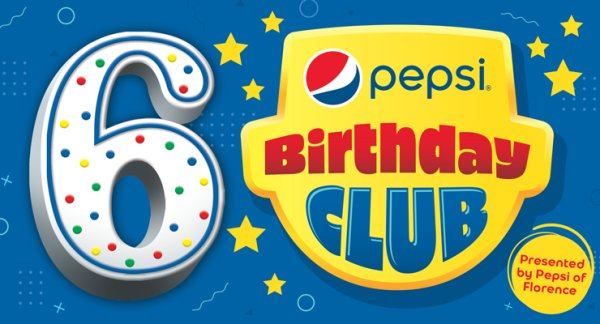 None - Get a Pepsi Birthday Pack if your child is turning 6!
