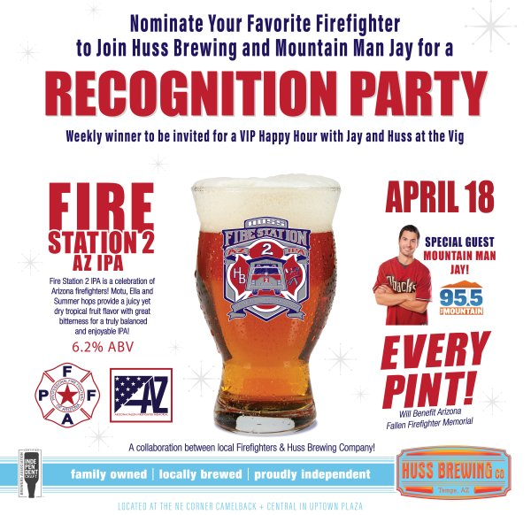 None - Nominate your favorite Firefighter to Join Huss Brewing and Mountain Man Jay for a recognition party