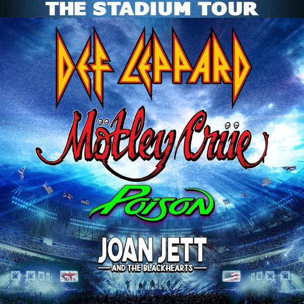 None - Def Leppard, Mötley Crüe, With Poison And Joan Jett & The Blackhearts