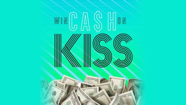None - Listen to Win $1,000 Every Hour with Cash on KISS!