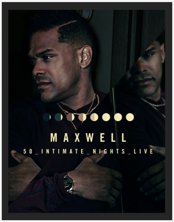 None - Win tickets to see Maxwell!