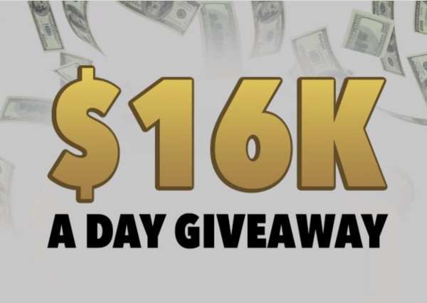 None - $16K A Day Giveaway