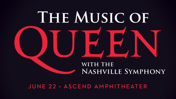 None - The Music of Queen with the Nashville Symphony