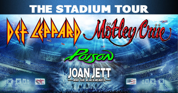 None - Def Leppard & Motley Crue with special guests Poison and Joan Jett and The Blackhearts