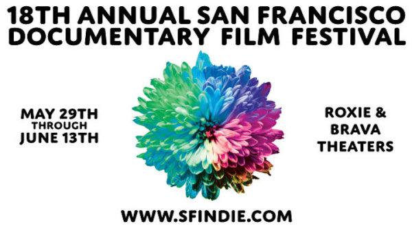 None -  The 18th Annual San Francisco Documentary Film Festival