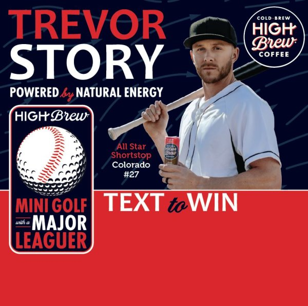 None - The Trevor Story Sweepstakes