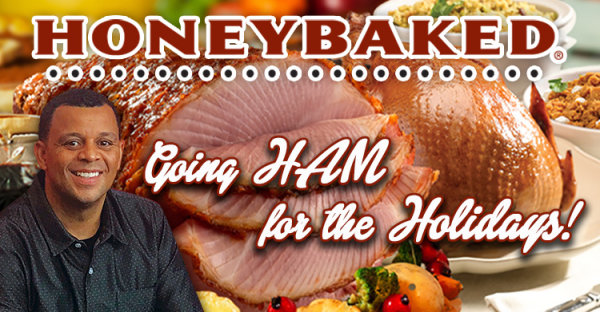 None -  Going HAM for the Holidays with HoneyBaked Ham!