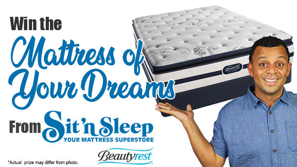 None - Sit 'n Sleep Mattress of Your Dreams Giveaway!