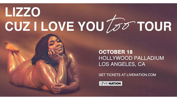 None -   Win Tickets to See Lizzo at theHollywood Palladium!