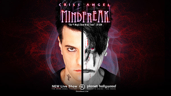 None - Win Tickets to Criss Angel MINDFREAK® live at Planet Hollywood Resort & Casino