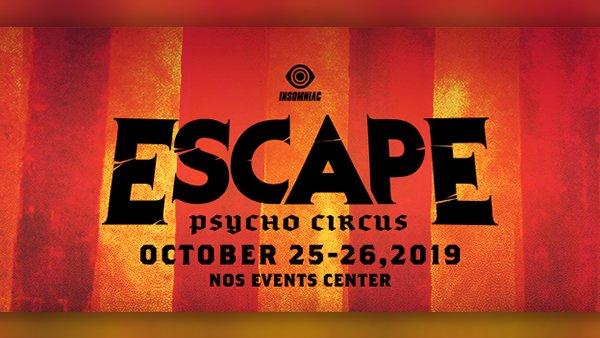 None - Win Tickets to Escape Psycho Circus!
