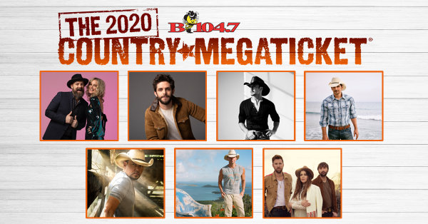 None - WIN The 2020 B104.7 Country MEGATICKET!
