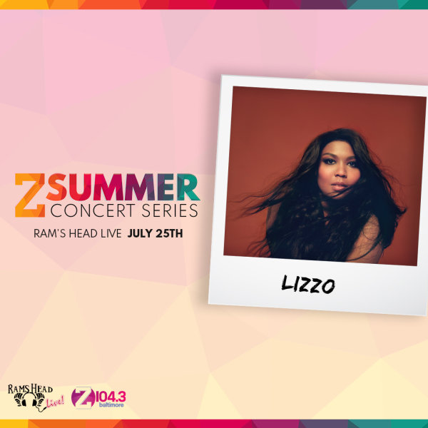 None - Win Z Summer Series: Lizzo Tickets!